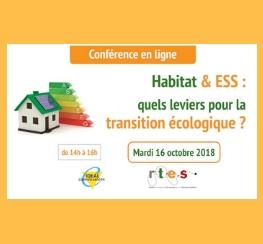 Conférence en ligne « Habitat & ESS : quels leviers pour la transition écologique » ?