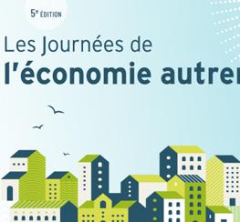 Les Journées de l'Économie Autrement | Alternatives Économiques (en ligne)