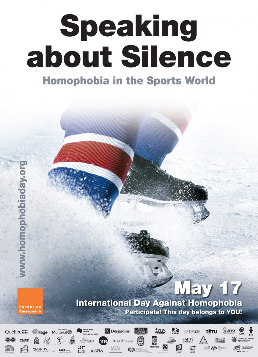 Speaking about the silence : homophobia in the sports world International day against homophobia and transphobia Awareness raising poster
