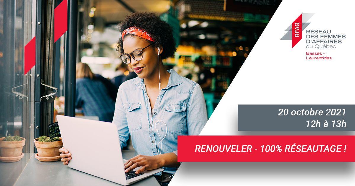 Renouveler - 100% réseautage
