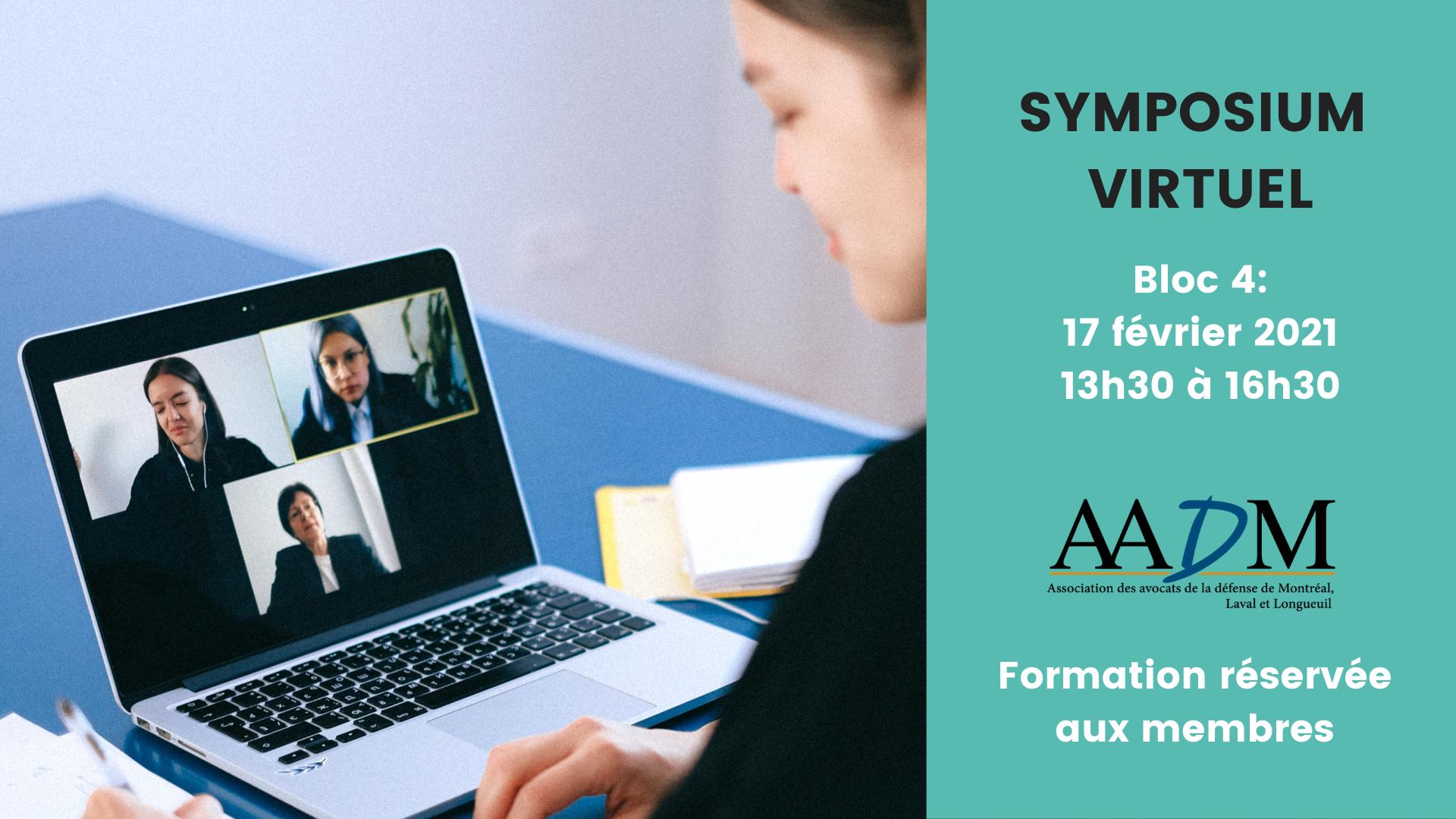 Symposium virtuel : 17 février 2021 13h30 (bloc 4)