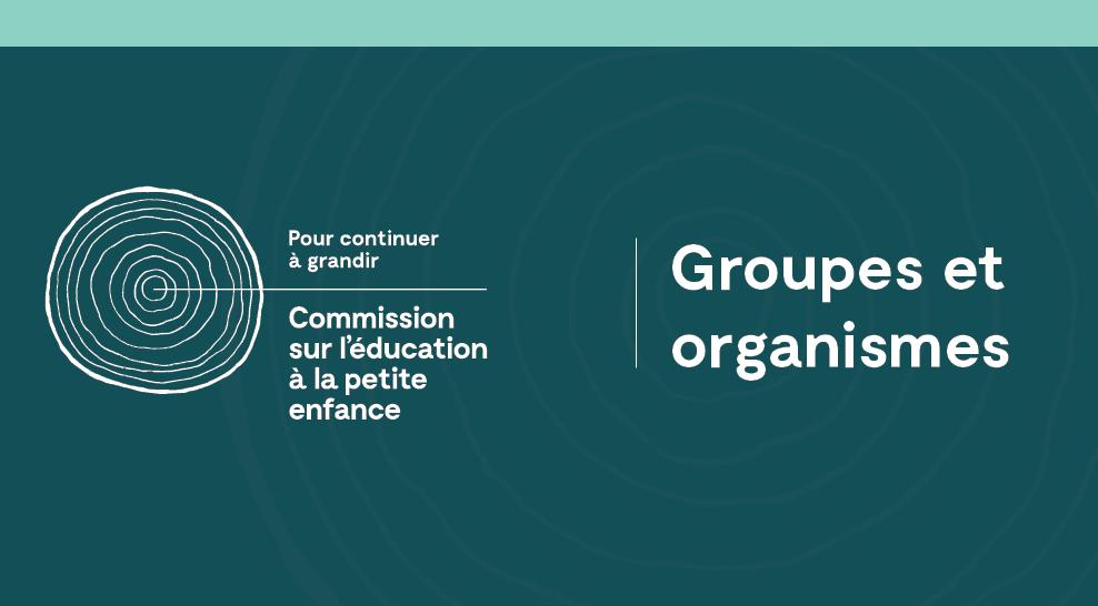 Audience publique des groupes et organismes de Montréal - Commission sur l'éducation à la petite enfance