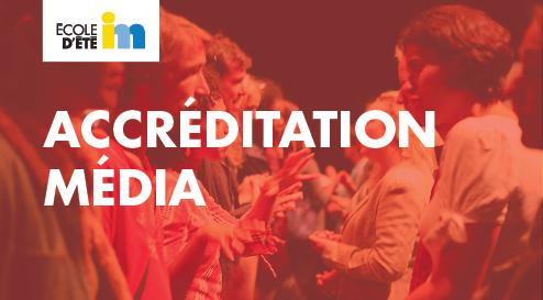 Accréditation média | École d'été 2017