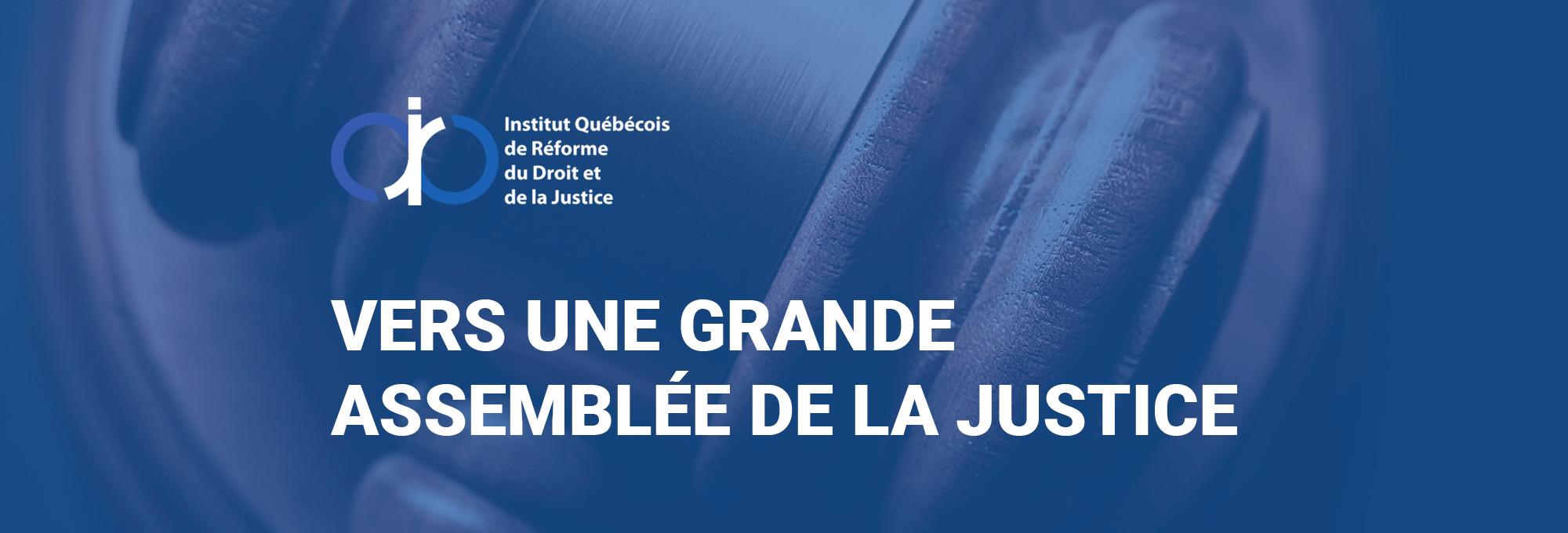 Appel de candidatures : Forum citoyen sur l'avenir du droit et de la justice