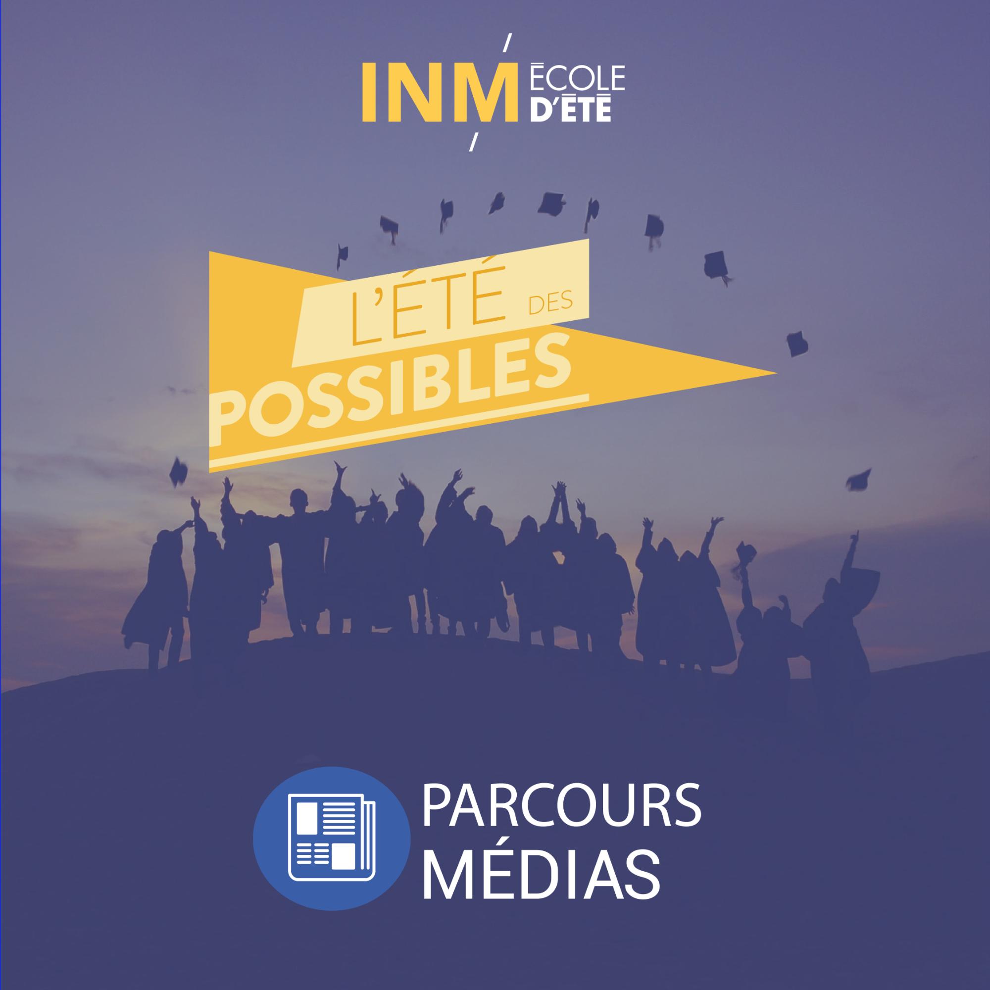 Parcours médias - École d'été 2021: Dépôt de candidatures