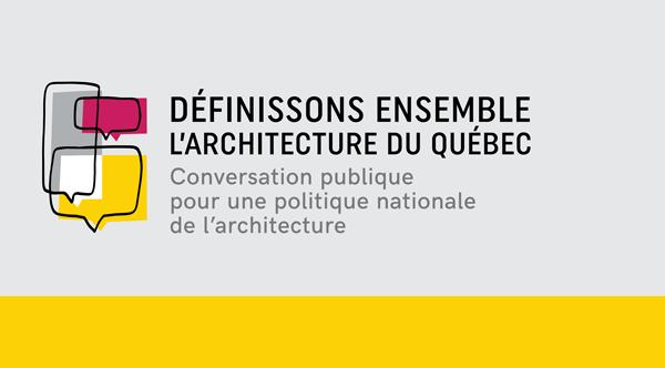 Conversation publique de Sherbrooke pour une politique nationale de l'architecture