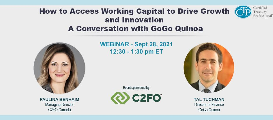 Webinar - How to Access Working Capital to Drive Growth and Innovation - A Conversation with GoGo Quinoa