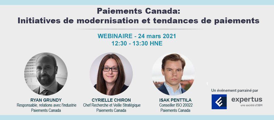 Webinaire – Paiements Canada: initiatives de modernisation et tendances de paiements