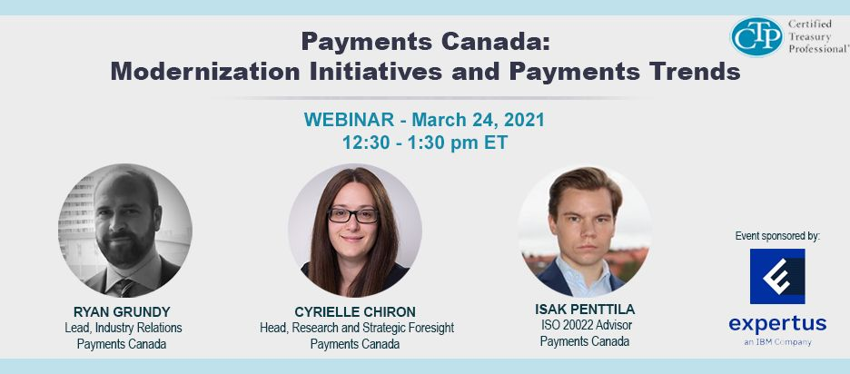 Webinar - Payments Canada: Modernization Initiatives and Payments Trends