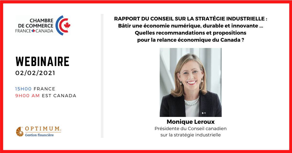 Webinaire avec Monique Leroux, Présidente du Conseil canadien sur la stratégie industrielle
