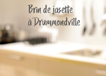 Brin de jasette à Drummondville