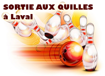 Sortie aux quilles à Laval