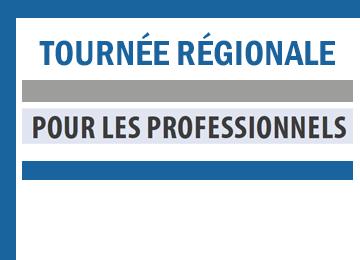 Tournée régionale - Professionnels de la santé