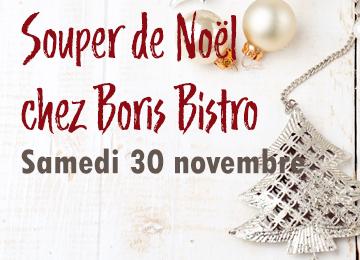 Souper de Noël Boris Bistro