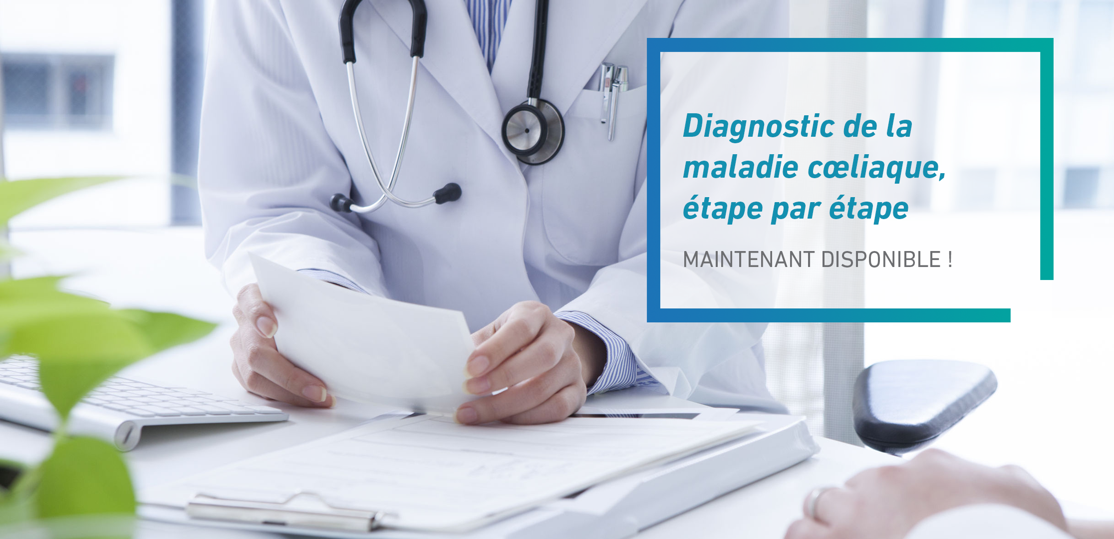 1 Réduire le délai du diagnostic de la maladie coeliaque